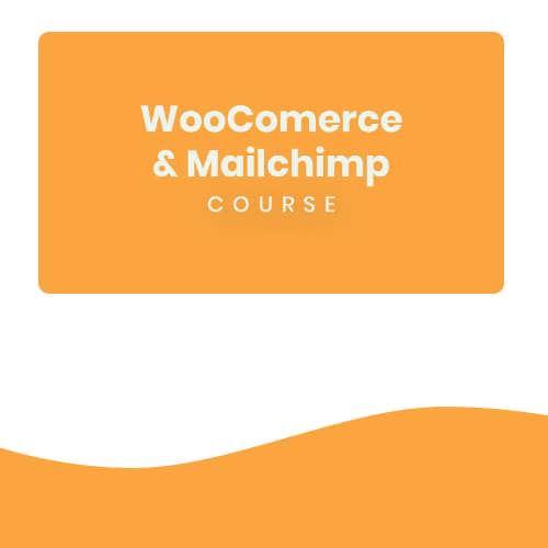 woocommerce mailchimp course